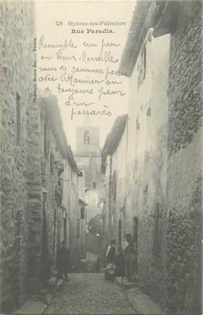 "CPA FRANCE 83 ""Hyères, Rue Paradis"""