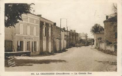 """CPA FRANCE 79 """" La Charrière, La grande rue"""""""