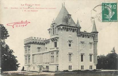 """CPA FRANCE 81 """" Touscayrats, Le château'"""