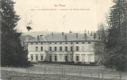 """CPA FRANCE 81 """" St Amans - Soult, Château du Baron Rheilles"""""""