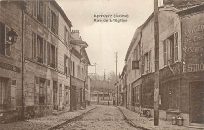 "CPA FRANCE 92 ""Antony, Rue de l'église"""