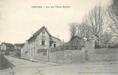 """CPA FRANCE 95 """"Pontoise, Rue des Tables Rondes"""""""
