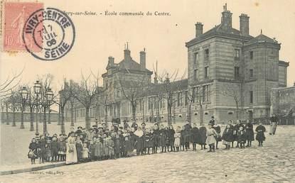 """CPA FRANCE 94 """" Ivry sur Seine, Ecole communale du centre"""""""