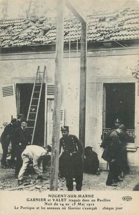 """CPA FRANCE 94 """" Nogent sur Marne, Garnier et Vallet traqués nuit du 14 au 15 mai 1912"""""""