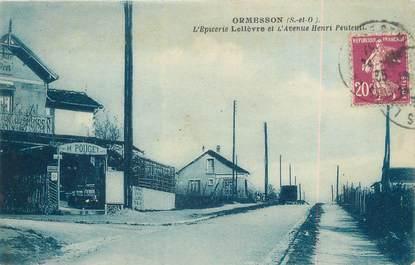"""CPA FRANCE 94 """" Ormesson, L'épicerie Lelièvre et l'Avenue Henri Peuteuil"""""""