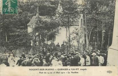 """CPA FRANCE 94 """" Nogent sur Marne, Garnier-Valet traqués dans un pavillon nuit du 14 au 15 mai 1912"""""""
