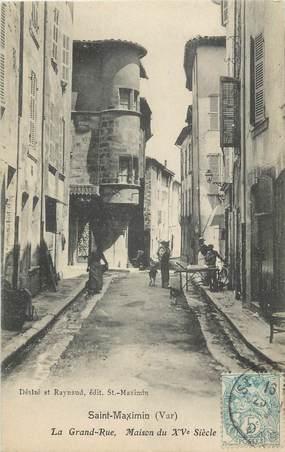 "CPA FRANCE 83 "" Saint Maximin, La grande rue"""