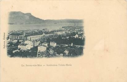 "CPA FRANCE 83 "" La Seyne sur Mer, Institution Ste Marie"""