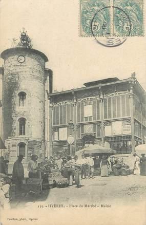 """CPA FRANCE 83 """"Hyères, Place du Marché, Mairie"""""""