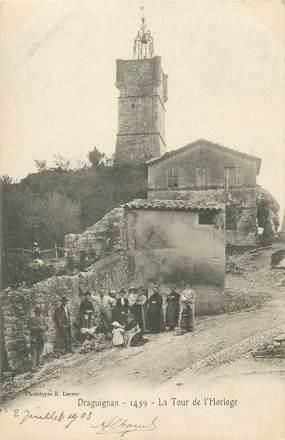 "CPA FRANCE 83 ""Draguignan, La tour de l'horloge"""