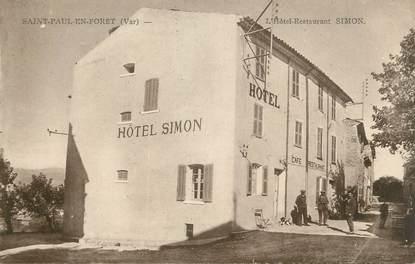 """CPA FRANCE 83 """" St Paul en Forêt, L'Hôtel Restaurant Simon"""""""
