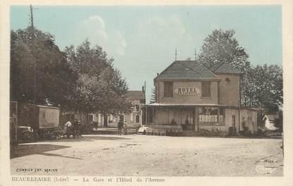"""CPA FRANCE 38 """" Beaurepaire, La gare et l'hôtel de l'avenue"""""""