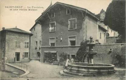 """CPA FRANCE 38 """" St Chef, La fontaine et une vieille maison"""""""