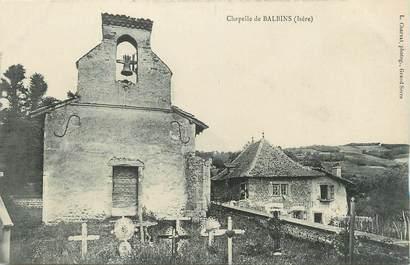 "CPA FRANCE 38 "" Balbins, La chapelle"""
