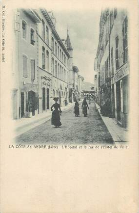 """CPA FRANCE 38 """" La Côte St André, L'Hôpital et la Rue de l'Hôtel de Ville"""""""