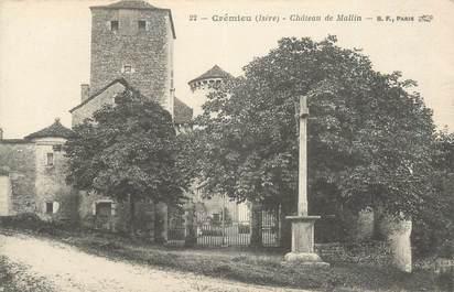 """CPA FRANCE 38 """" Crémieu, Le Château de Mallin"""""""