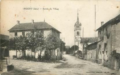 """CPA FRANCE 38 """" Siccieu, Entrée du village"""""""