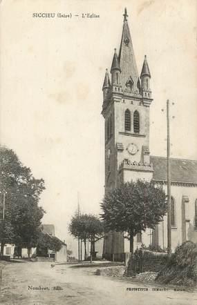 """CPA FRANCE 38 """" Siccieu, L'église"""""""