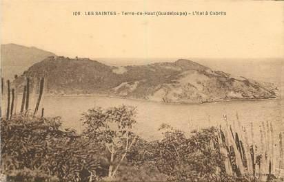 """CPA GUADELOUPE """"Saintes, Terre de Haut, l'Ilet à Cabrits"""""""