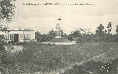 """CPA GUADELOUPE """"Sainte Marie, le square de Christophe Colomb"""""""