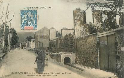 """CPA GUADELOUPE """"Basse Terre, le gouvernement incendié 1905"""""""