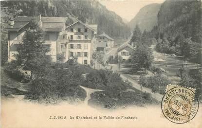 """CPA SUISSE """"Le Chatelard et la vallée de Finshauts"""""""