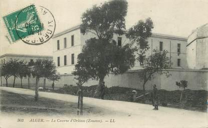 """CPA ALGERIE """"Alger, la Caserne d'Orléans, zouaves"""""""