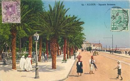"""CPA ALGERIE """"Alger, square Bresson"""""""