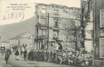"CPA FRANCE 88 ""Raon l'Etape, Rue Jules Ferry "" / GUERRE 1914-1915"