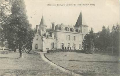 """CPA FRANCE 87 """"Par la Roche d'Abeille, Le château de Juvet"""""""