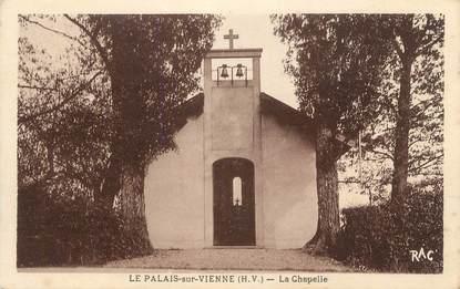 """CPA FRANCE 87 """" Le Palais sur Vienne, La Chapelle"""""""