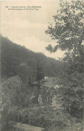 """CPA FRANCE 87 """"St Léonard, La campagne, le pont au Puy"""""""