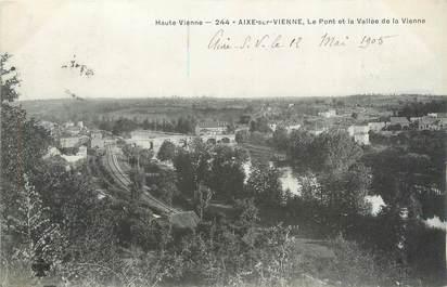 """CPA FRANCE 87 """" Aixe sur Vienne, Le pont et la Vallée de la Vienne"""""""