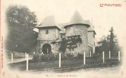 """CPA FRANCE 87 """" Eymoutiers, Château de Beaune"""""""