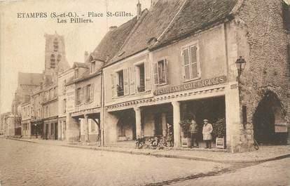 """CPA FRANCE 91 """"Etampes, Place St Gilles, les pilliers"""""""