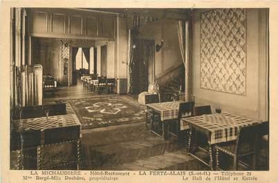 """CPA FRANCE 91 """"La Ferté Alais, La Michaudière Hôtel Restaurant"""""""