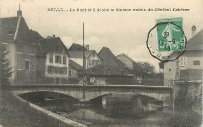 """CPA FRANCE 90 """" Delle, Le pont et la maison natale du Général Schérer"""""""