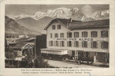 """CPA FRANCE 74 """" Sallanches, L'Hôtel des Alpes et le Mont Blanc"""""""
