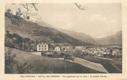 """CPA FRANCE 74 """" Sallanches, Hôtel Belvédère, Vue générale sur la ville"""""""