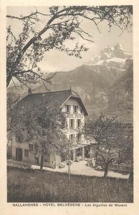 """CPA FRANCE 74 """"Sallanches, Hôtel Belvédère, les Aiguilles de Warens"""""""