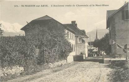 """CPA FRANCE 74 """"Saint Martin sur Arve, L'ancienne route de Chamonix et le Mont Blanc"""""""