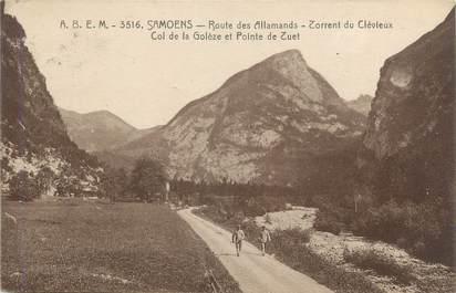 """CPA FRANCE 74 """" Samoëns, Route des Allamands, Torrent du Clévieux, Col de la Golèze et Pointe de Tuet"""""""