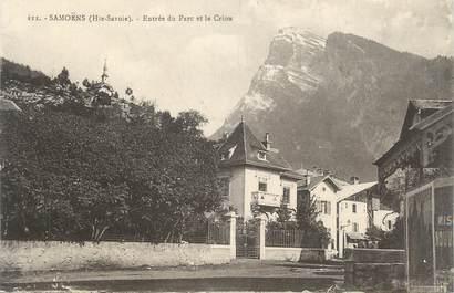 """CPA FRANCE 74 """" Samoëns, Entrée du parc et le Criou"""""""