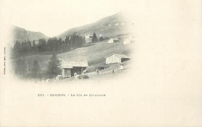 """CPA FRANCE 74 """" Samoëns, Le Col de Jouxplane"""""""