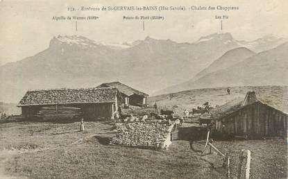 """CPA FRANCE 74 """" Environs de St Gervais les Bains, Chalets des Chappieux"""""""
