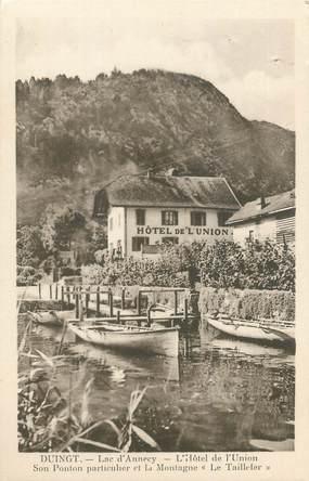 """CPA FRANCE 74 """" Duingt, L'Hôtel de l'Union, La montagne Le Taillefer"""""""