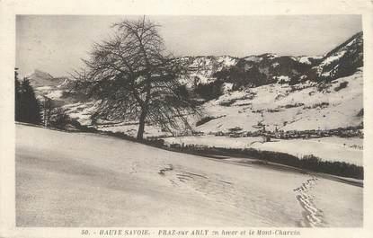 """CPA FRANCE 74 """" Praz sur Arly, Le Mont Charvin"""""""