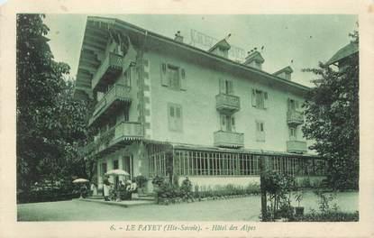 """CPA FRANCE 74 """" Le Fayet, Hôtel des Alpes"""""""