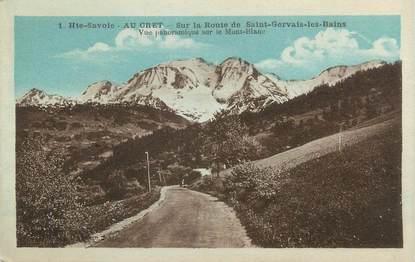 """CPA FRANCE 74 """" Le Crêt, Vue panoramique sur le Mont Blanc"""""""