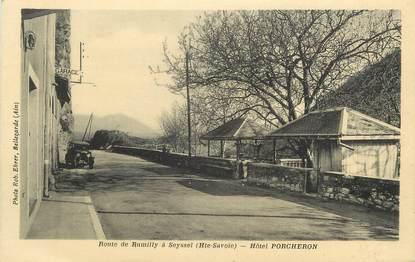 "CPA FRANCE 74 "" Seyssel, La route allant de Rumilly à Seyssel, L'Hôtel Porcheron'"